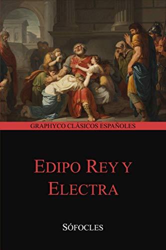 Edipo rey y Electra (Graphyco Clásicos Españoles)