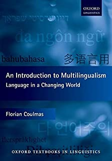An Introduction to Multilingualism: Language in a Changing W