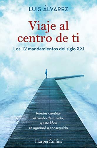 Viaje al centro de ti de Luis Álvarez