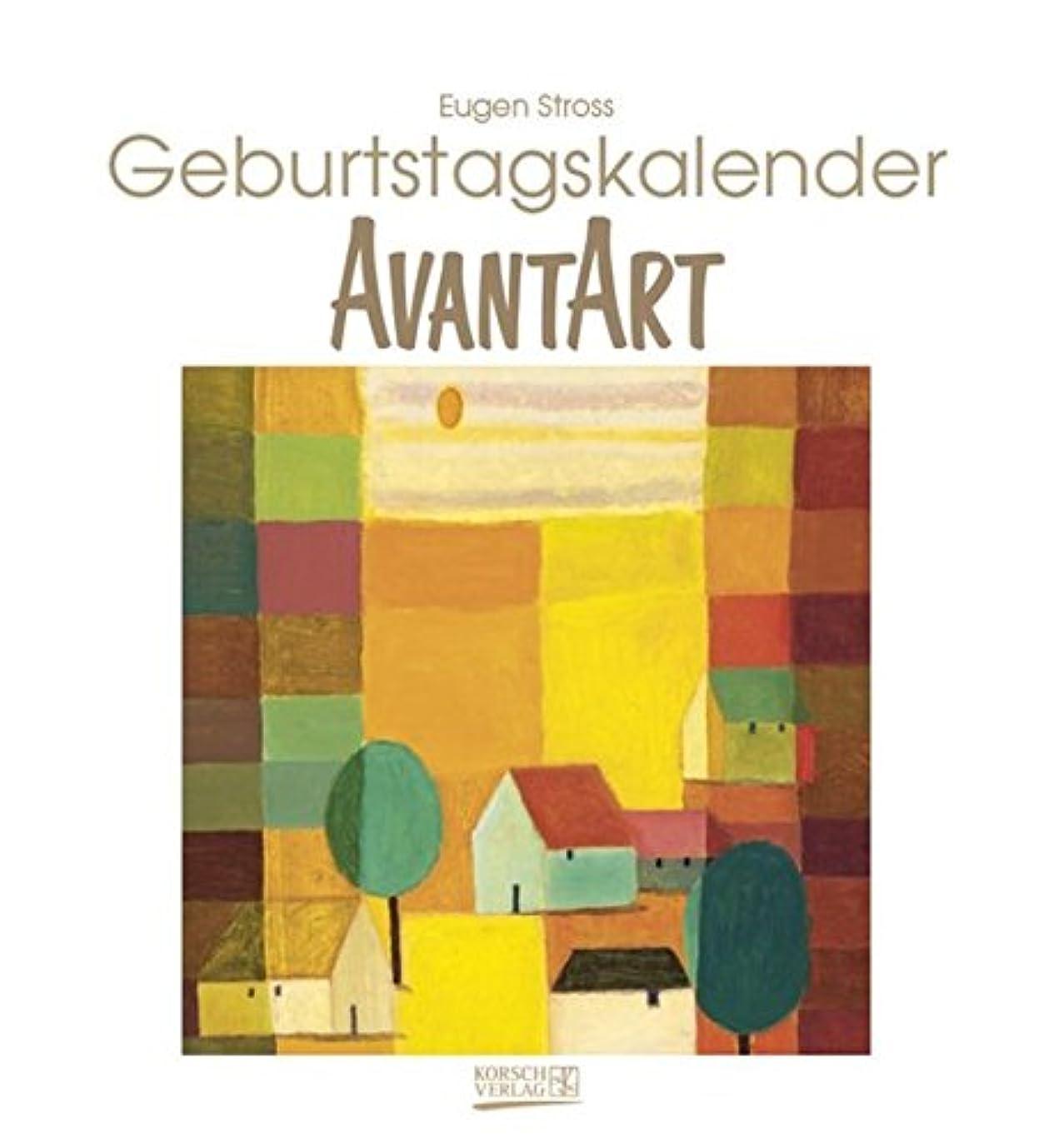 一時停止不振せっかちGeburtstagskalender Avant Art: Immerwaehrender Kalender