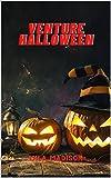 Venture Halloween (English Edition)...