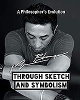A Philosopher's Evolution: Through Sketch and Symbolism