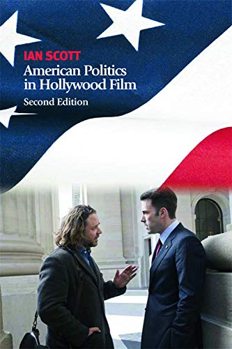 Scott, I: American Politics in Hollywood Film