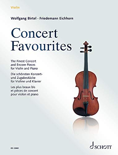 Concert Favourites: The Finest Concert and Encore Pieces for Violin and Piano. Violine und Klavier.