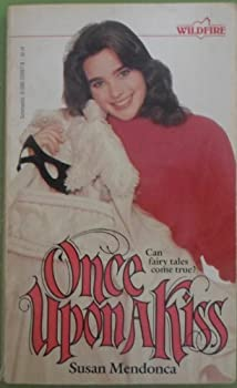 Once upon a Kiss - Book #70 of the Wildfire