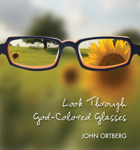 Look Through God-Colored Glasses (English Edition)