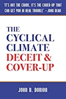The Cyclical Climate: Deceit & Cover-Up