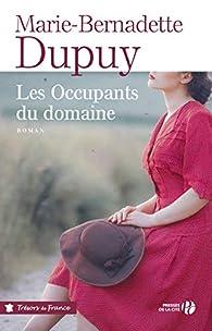 Le Moulin du loup, tome 6 : Les Occupants du domaine par Marie-Bernadette Dupuy