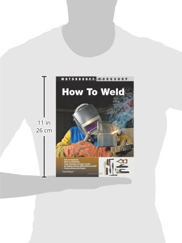How To Weld (Motorbooks Workshop)