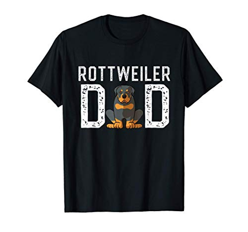 Rottie Dog Dad Ever Shirt Funny Rottweiler Love-r Maglietta