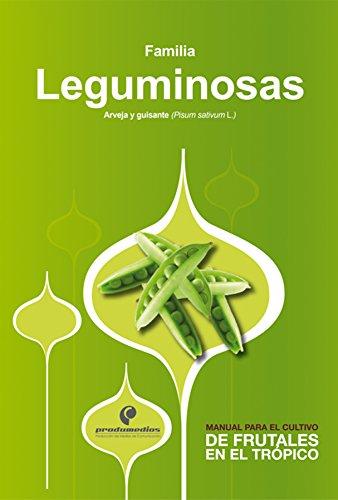 Manual para el cultivo de hortalizas. Familia Leguminosas