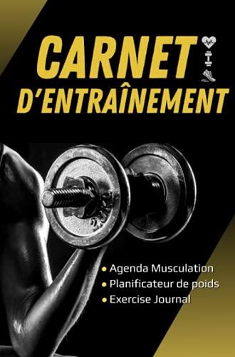CARNET d'entraînement: Journal de Musculation à completer, Journal d'Entraînement, Carnet Fitness, Cahier de sport... size 6x9 (15,24 x 22,86 cm)