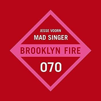 Mad Singer