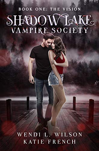 Shadow Lake Vampire Society: The Vision