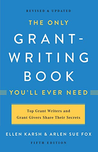 The Only Grant-Writing Book You ll Ever Need