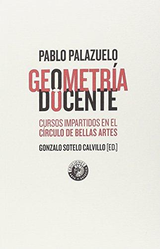 Geometría docente. Los cursos de Pablo Palazuelo en el círculo de bellas artes