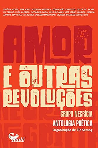 Amor e Outras Revoluções