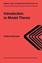 Introduction to Model Theory (Algebra, Logic and Applications Volume 15)