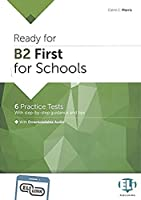 Ready for Cambridge English for Schools: Ready for B2 FIRST for Schools Practice