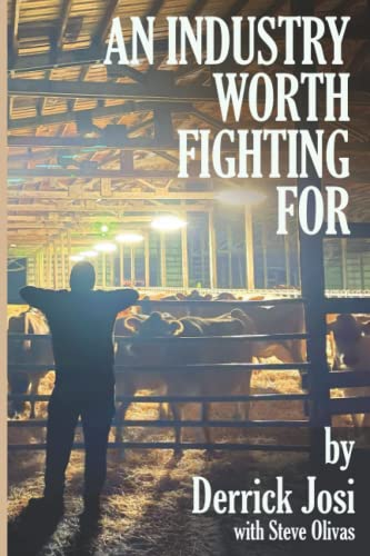 Compare Textbook Prices for An Industry Worth Fighting For  ISBN 9781956577006 by Josi, Derrick,Olivas, Steve,Brooks, Allyson