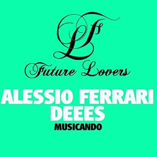 Alessio Ferrari & Dees