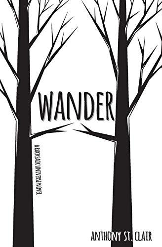 Wander: A Rucksack Universe Novel