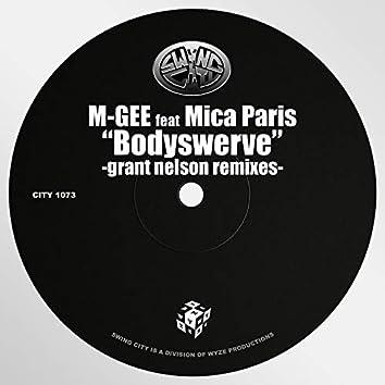 Bodyswerve (Grant Nelson Remixes)