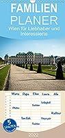 Wien fuer Liebhaber und Interessierte - Familienplaner hoch (Wandkalender 2022 , 21 cm x 45 cm, hoch): Sehenswuerdigkeiten in Wien (Monatskalender, 14 Seiten )