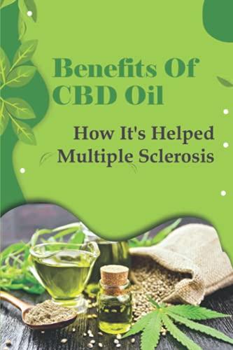 Benefits Of CBD Oil : How It's Helped...