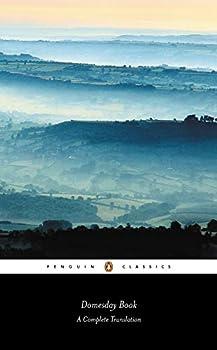 Domesday Book  Penguin Classic   A Complete Translation  Penguin Classics