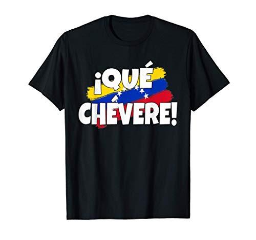 Frase Divertida Qué Chévere Franela Venezuela Camiseta