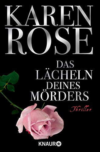 Buchseite und Rezensionen zu 'Das Lächeln deines Mörders: Thriller (Die Chicago-Reihe, Band 2)' von Karen Rose
