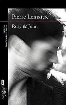 Rosy & John DESCARGAR PDF EPUB