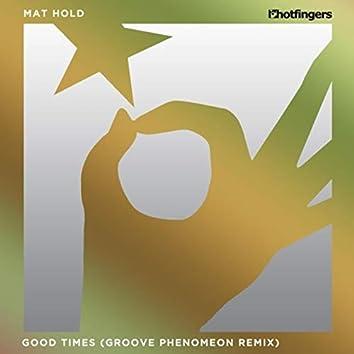 Good Times (Groove Phenomeon Remix)
