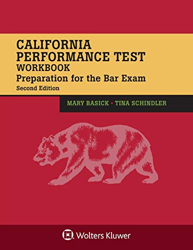 Compare Textbook Prices for California Performance Test Workbook: Preparation for the Bar Exam Bar Review 2 Edition ISBN 9781543813517 by Basick, Mary,Schindler, Tina