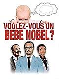 Voulez-vous un bébé Nobel?