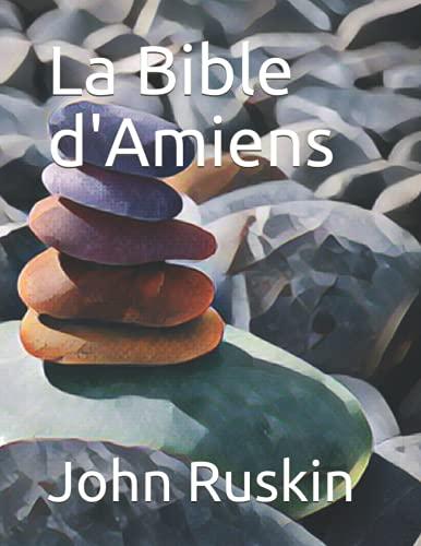 La Bible d'Amiens: Version illustrée
