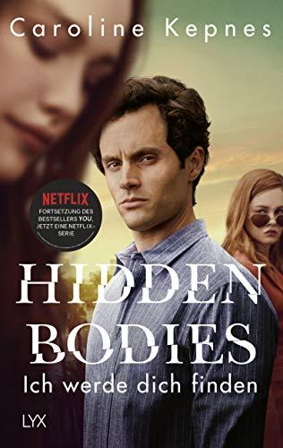 Hidden Bodies – Ich werde dich finden: Band 2 zur NETFLIX-Serie YOU