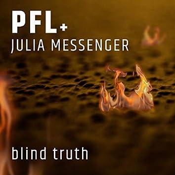 Blind Truth (feat. Julia Messenger)