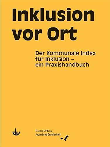 Inklusion vor Ort: Der Kommunale Index für Inklusion - ein Praxishandbuch (SD 48)