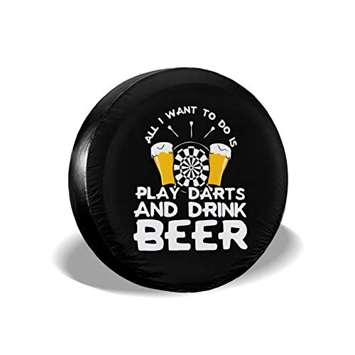 JT270 Trendy Style Dustproof and Waterproof Spare Tire Cover,All i Want to do is Play Darts and Drink Beer Universal Tire Covers for Jeep,Trailers,Rvs,Suvs,Trucks and Many Vehicles(14,15,16,17 Inch)