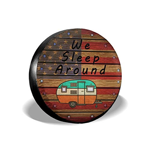 Ouqiuwa Spare Tire Cover We Sleep Around American Flag Reclaimed Wood Universal Wheel Covers for Jeep Trailer RV SUV Truck 15 Inch