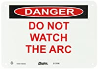 "Master Lock S12950 10"" Width x 7"" Height Polypropylene, Red and Black on White Safety Sign, Header ""Danger"", Legend ""Do Not Watch The Arc"""