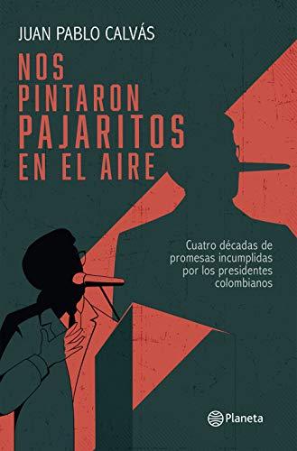 Nos pintaron pajaritos en el aire (Spanish Edition)