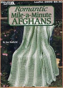 Pamphlet Romantic Mile-a-Minute Afghans (Leisure Arts Leaflet #2899) Book