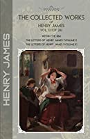 The Collected Works of Henry James, Vol. 12 (of 24): Within the Rim; The Letters of Henry James (volume I); The Letters of Henry James (volume II) (Bookland Classics)