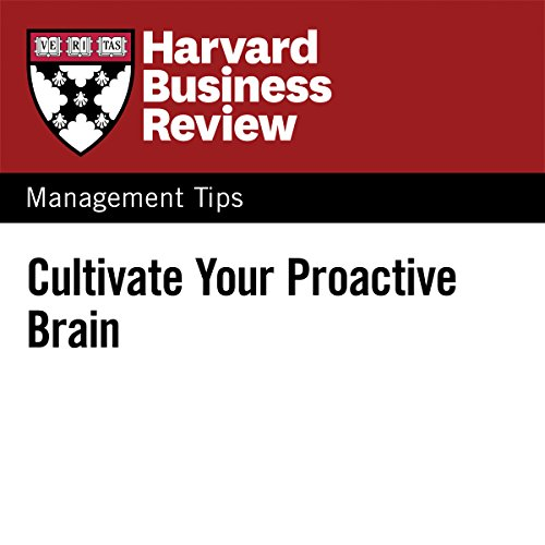 Cultivate Your Proactive Brain audiobook cover art