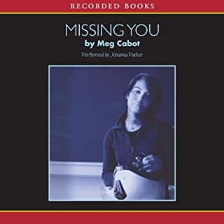 Missing You                   By:                                                                                                                                 Meg Cabot                               Narrated by:                                                                                                                                 Johanna Parker                      Length: 5 hrs and 41 mins     68 ratings     Overall 4.1