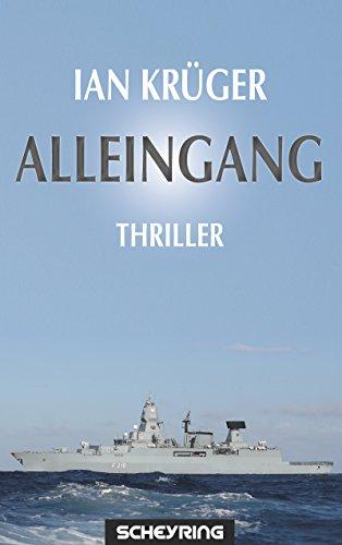 Alleingang: Thriller (Jan Steiger 1)
