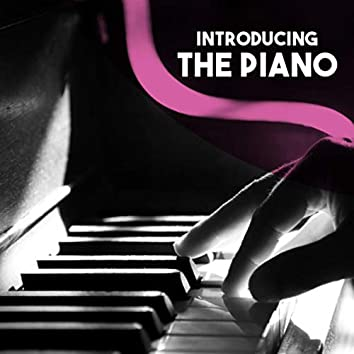 Introducing: The Piano